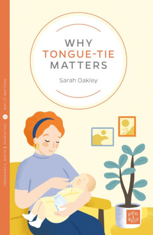 Cover of book Why Tongue-tie matters